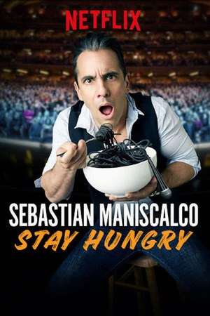 Poster: Sebastian Maniscalco: Stay Hungry