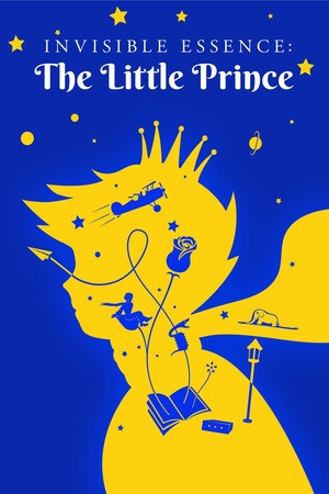 Poster: Invisible Essence: The Little Prince