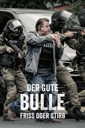 Poster: Der gute Bulle - Friss oder stirb