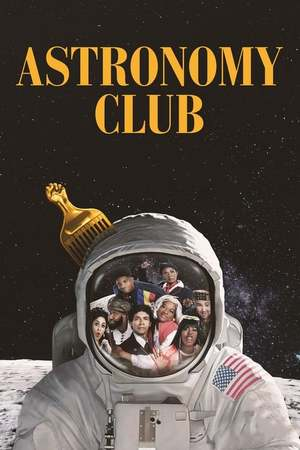 Poster: Astronomy Club: The Sketch Show