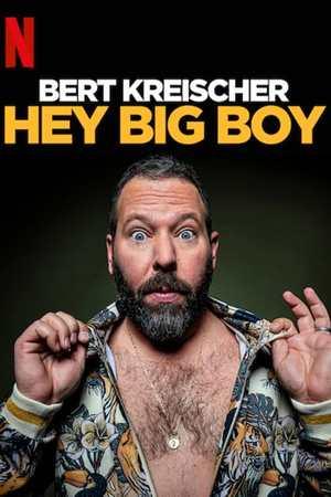 Poster: Bert Kreischer: Hey Big Boy