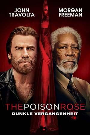 Poster: The Poison Rose - Dunkle Vergangenheit