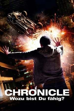 Poster: Chronicle – Wozu bist du fähig?
