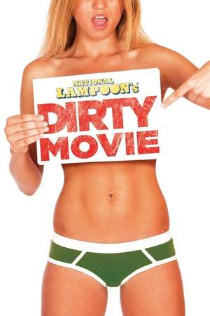 Poster: Dirty Movie
