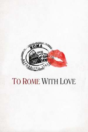 Poster: To Rome with Love