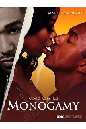 Poster: Craig Ross Jr's Monogamy