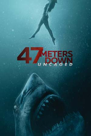 Poster: 47 Meters Down: Uncaged