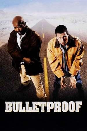 Poster: Bulletproof - Kugelsicher