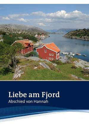 Poster: Liebe am Fjord: Abschied von Hannah