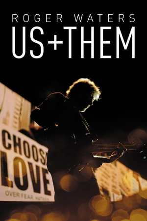 Poster: Roger Waters: Us + Them