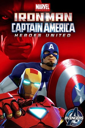 Poster: Iron Man & Captain America: Heroes United