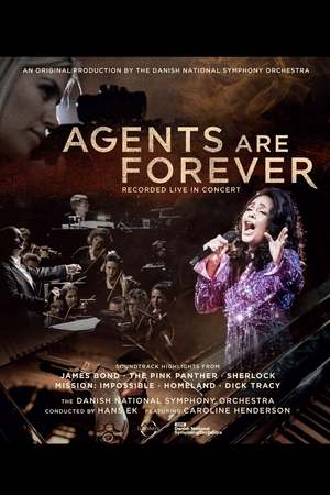 Poster: Agents Are Forever - The Danish Radio Symphony Orchestra