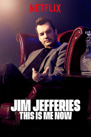 Poster: Jim Jefferies: This Is Me Now