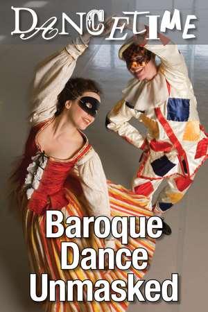 Poster: Dancetime: Baroque Dance Unmasked