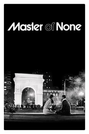 Poster: Master of None