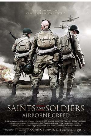Poster: Saints and Soldiers II - Airborne Creed