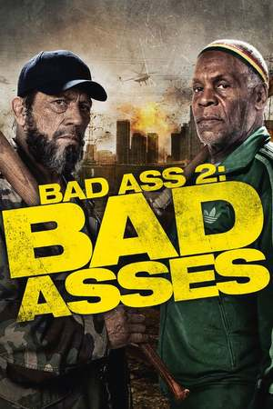 Poster: Bad Ass 2: Bad Asses