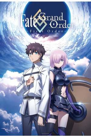 Poster: Fate/Grand Order: First Order