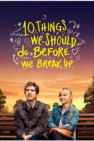 Poster: 10 Things We Should Do Before We Break Up