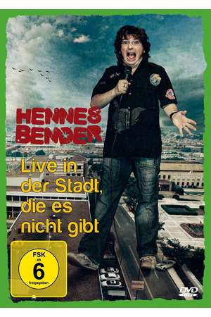 Poster: Hennes Bender - Live in der Stadt, die es nicht gibt.