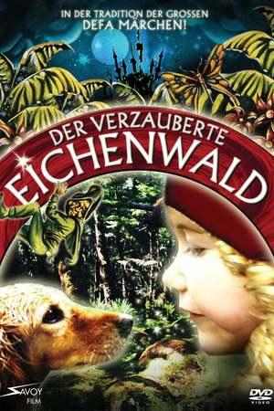 Poster: Der verzauberte Eichenwald