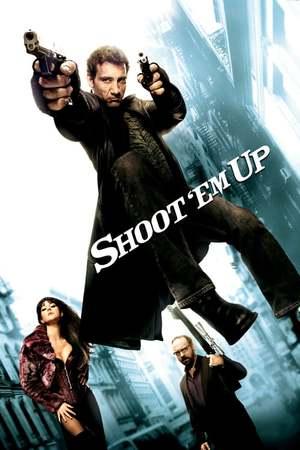 Poster: Shoot 'Em Up