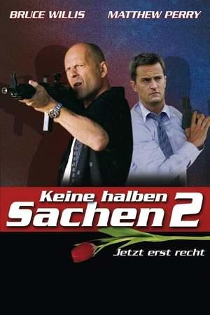 Poster: Keine halben Sachen 2 - Jetzt erst recht