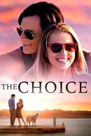 Poster: The Choice - Bis zum letzten Tag
