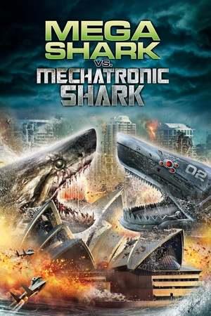 Poster: Mega Shark vs. Mecha Shark