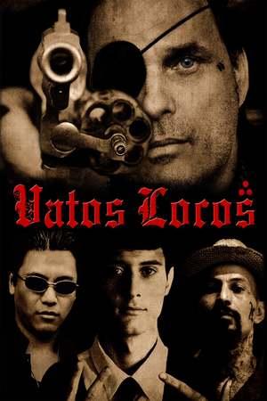 Poster: Vatos Locos