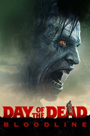 Poster: Day of the Dead: Bloodline