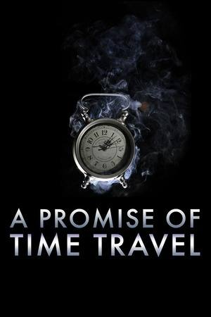 Poster: A Promise of Time Travel