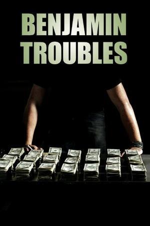Poster: Benjamin Troubles
