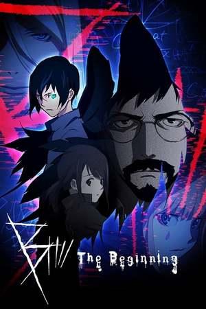 Poster: B: The Beginning