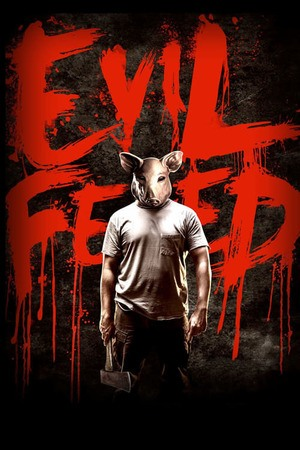 Poster: Evil Feed
