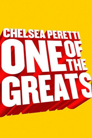 Poster: Chelsea Peretti: One of the Greats