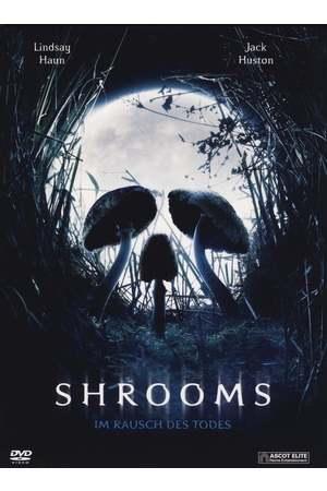 Poster: Shrooms – Im Rausch des Todes