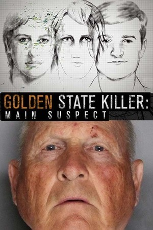 Poster: Golden State Killer : Main Suspect
