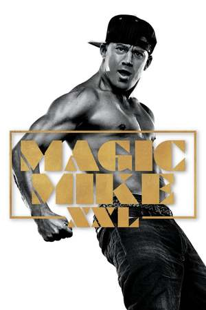 Poster: Magic Mike XXL