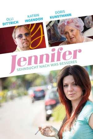 Poster: Jennifer – Sehnsucht nach was Besseres