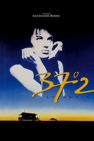 Poster: Betty Blue - 37,2 Grad am Morgen