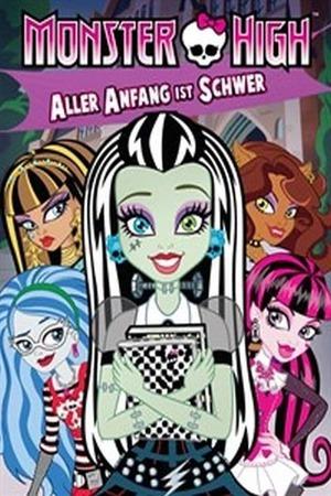 Poster: Monster High - Aller Anfang ist schwer