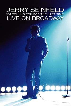 Poster: Jerry Seinfeld: I'm Telling You for the Last Time