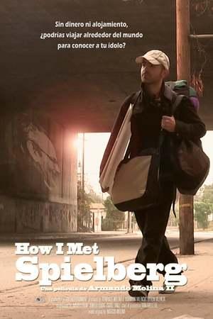 Poster: How I Met Spielberg