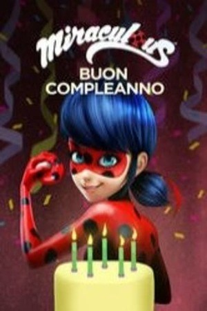 Poster: Miraculous - Buon Compleanno