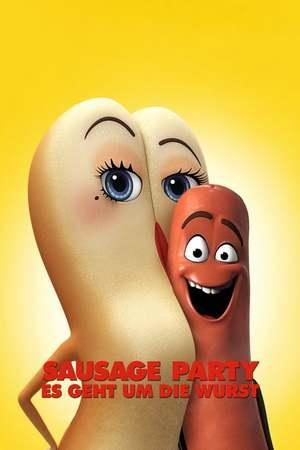 Poster: Sausage Party – Es geht um die Wurst
