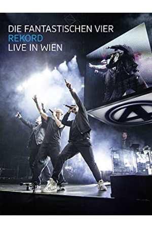 Poster: Die Fantastischen Vier: Rekord - Live in Wien
