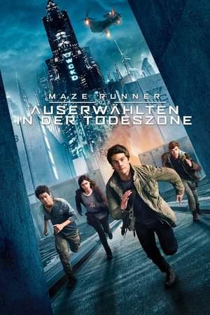 Poster: Maze Runner - Die Auserwählten in der Todeszone