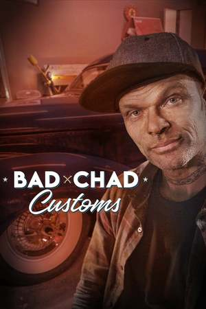 Poster: Bad Chad Customs