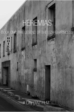 Poster: Heremias: Unang Aklat - Ang Alamat ng Prinsesang Bayawak